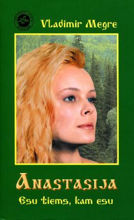 1-oji knyga Vladimir Megre - Anastasija Esu tiems, kam esu - Leidėjas Baltos Gulbės