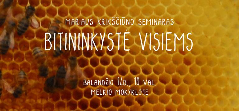 Mariaus Krikščiūno seminaras Bitininkystė Visiems.