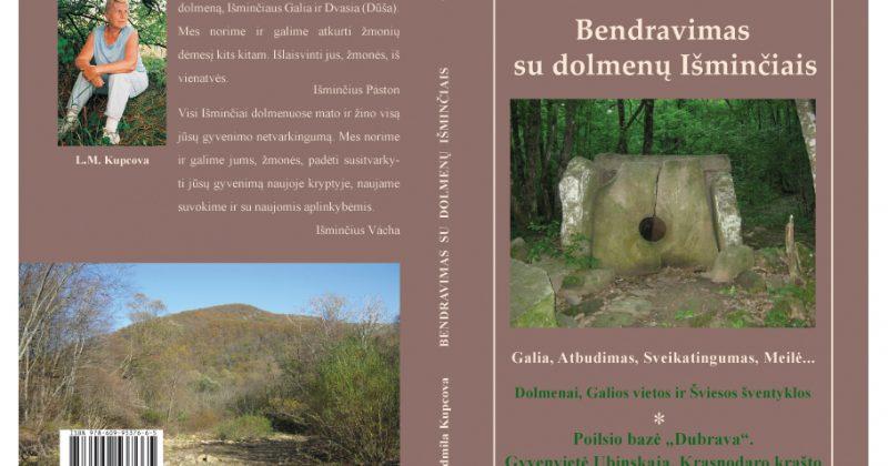 """išleista aštunta L. Kupcovos """"Bendravimas su dolmenų Išminčiais. Poilsio bazė """"Dubrava"""". Gyvenvietė Ubinskaja. Krasnodaro krašto Šiaurinis rajonas"""" knyga."""